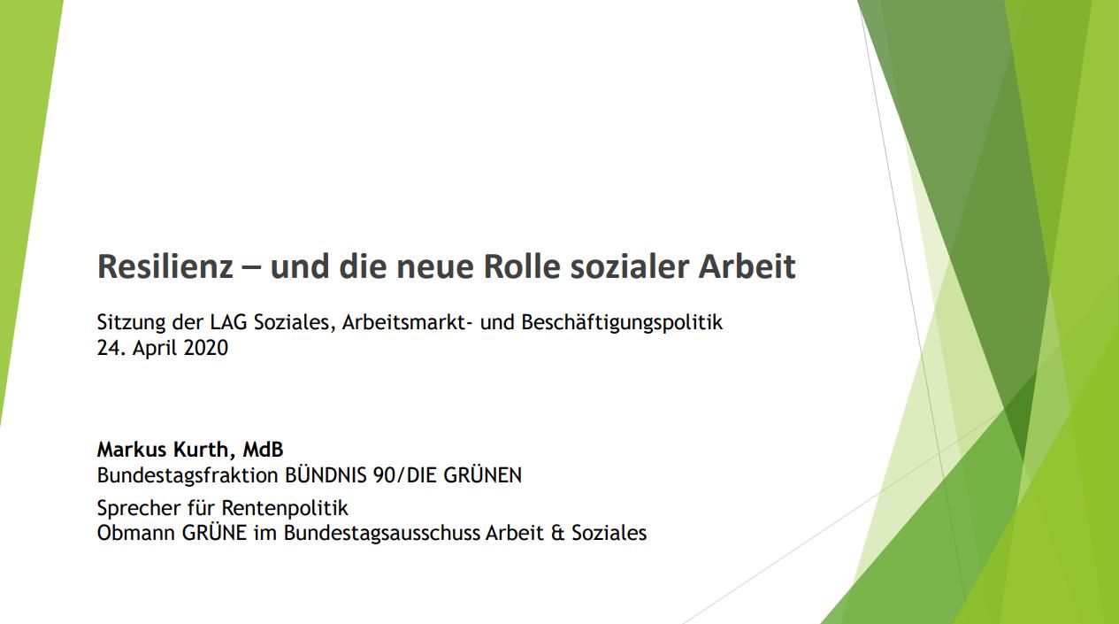 Input Markus Kurth MdB: Resilienz – und die neue Rolle sozialer Arbeit